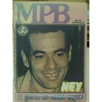 Revista - Mpb - Ney - Os Ídolos Da Nossa Música
