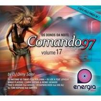 Cd * Os Donos Da Noite - Comando 97 - Vol. 17 - 2 Cds
