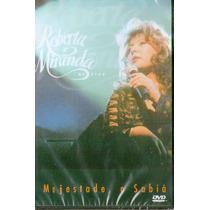 Dvd Roberta Miranda - Ao Vivo A Majestade,o Sabiá - Novo***