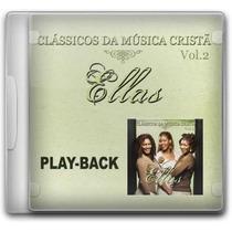 Ellas - Clássicos Música Cristã 2 - Raridade - Playback - Mk