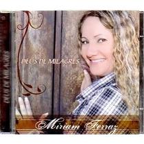 Miriam Ferraz - Deus De Milagres