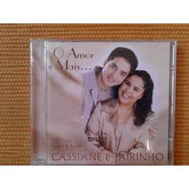 Cd Cassiane O Amor É Mais... Participação Especial Jairinho
