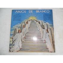 Anjos De Branco - Aparecido De Souza Lp Vinil Evangélico