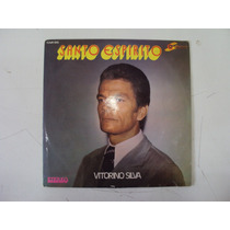 Lp Evangélico Santo Espírito Canta Vitorino Silva