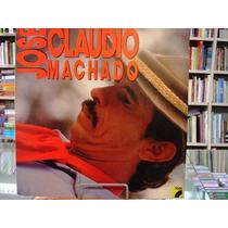 Vinil / Lp - José Cláudio Machado - 1990 - Pedro Guará