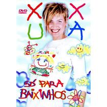 Dvd Xuxa - Só Para Baixinhos 1 (xspb 1) * Lacrado * Raridade