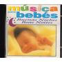 =cd Música Para Bebês - Boas Noites - Buenas Noches