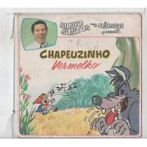 Compacto Vinil Silvio Santos Para Crianças - Chapeuzinho Ver