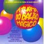 Cd A Turma Do Balão Mágico (2003) - Novo Lacrado Original