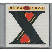 Cd Xuxa - 10 Anos (2001) Lacrado/ Original/ Raridade