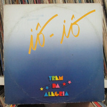 Lp Trem Da Alegria Iô Iô Disco Mix Promo Single Exx