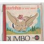 Compacto Vinil Estorinhas De Walt Disney - Dumbo - 1970 - Ab