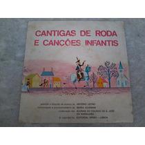 Compacto Vinil - Cantigas De Rodas E Canções Infantís