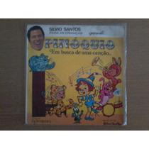 Lp Vinil Compacto Silvio Santos Pinóquio Em Busca Uma Canção