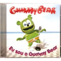 Cd Gummy Bear - Eu Sou O Gummy Bear - Novo***