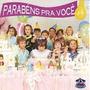 Cd-parabens Pra Voce-hora Do Bolo