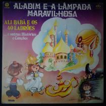 Aladim E A Lampada Ali Babá 40 Ladrõe Lp Nacional Usado 1985