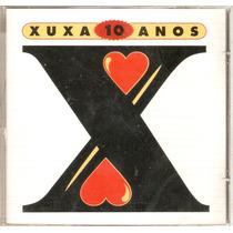 Cd Xuxa - 10 Anos - Novo***