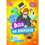 Bita E Os Animais Dvd Infantil Educativo