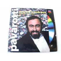Laser Disc Pavarotti In Hyde Park, Importado 1991