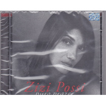 Cd Zizi Possi - Puro Prazer - Lacrado - Frete Grátis