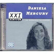 Cd Daniela Mercury - Xxi 21 Grandes Sucessos - Duplo