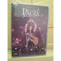 Paula Fernandes - Multishow Ao Vivo - Dvd Novo Lacrado