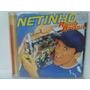 Cd Netinho Cd Rádio Brasil 1998