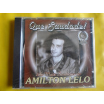 Cd As Mais Saudosas De Amilton Lelo / Frete Grátis