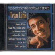 Cd Ivan Lins Os Sucessos De Novelas E Series 20 Reais F.incl