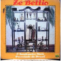 Lp - Zé Béttio - O Sanfoneiro Mais Premiado Do Brasil -1978