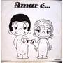 Lp - Amar É... Noi Due Per Sempre - 1980 Som Livre - Estéreo
