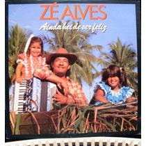 Lp Zé Alves Ainda Hei De Ser Feliz 1989 Continental C/ Encar