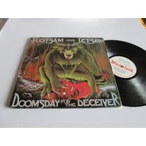Lp - Raro - Flotsam And Jetsam - Doomsday For The Deceiver