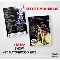 Dvd Secos & Molhados + Extras Ney Matogrosso 1975