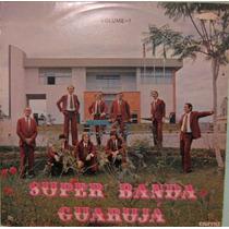 Super Banda Guarujá - Volume 1 - 1982