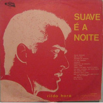 Rildo Hora & Orquestra - Suave É A Noite