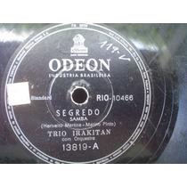 Trio Irakitan - Raro Disco De 78 Rpm -1955 -muito Conservado
