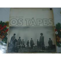 Lp Os Tápes - Canto Da Gente - Mpb, Folk, Psych