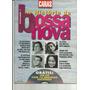 A Historia Da Bossa Nova Vol. 1 Caras Edição Especial