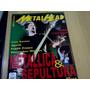 Revista Metal Head Nº30 Metallica Sepultura Com Posteres