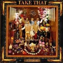 Cd - Take That - Nobody Else Lacrado
