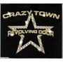 Crazy Town Revolving Door - Cd Sigle Promo Frete Grátis