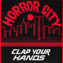 Horror City Crew 12 Single Clap Your Hands