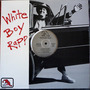White Boy Rapp 12 Single White Boy Rapp