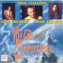 Wild Connections - Phil Collins, Gary Moore E Rod Argent