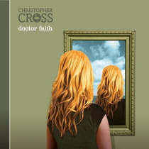 Cd Christopher Cross Doctor Faith [eua] Novo Lacrado