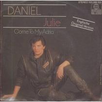 Daniel Compacto Vinil Import. Julie 45 Rpm 1983