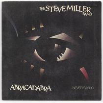 The Steve Miller Band-compacto-abracadabra-lp-vinil