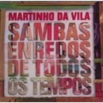 Cd Martinho Da Vila - Sambas Enredos De Todos Frete Gratis